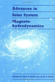 Cover of: Advances in solar system magnetohydrodynamics by