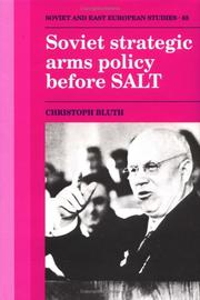 Cover of: Soviet strategic arms policy before SALT