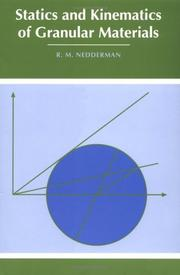 Cover of: Statics and kinematics of granular materials | R. M. Nedderman