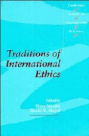 Cover of: Traditions of international ethics by
