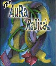 Cover of: The Aura is Radical