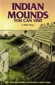 Cover of: Indian mounds you can visit | I. Mac Perry