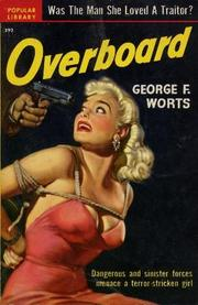 Cover of: Overboard | George F. Worts