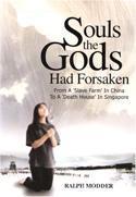 Souls the gods had forsaken
