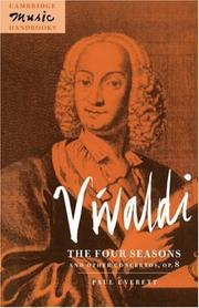 Cover of: Vivaldi, The four seasons and other concertos, op. 8