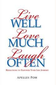 Cover of: Live Well, Love Much, Laugh Often