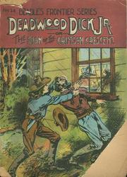 Cover of: Deadwood Dick Jr., or, The Sign of the Crimson Crescent