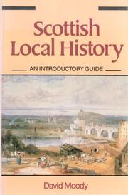 Cover of: Scottish local history | David Moody