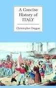 Cover of: A concise history of Italy | Christopher Duggan
