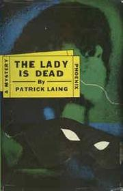 Cover of: The Lady Is Dead