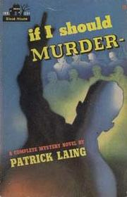 Cover of: If I Should Murder