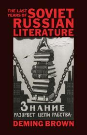 Cover of: The last years of Soviet Russian literature | Deming Brown