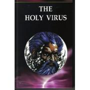 Cover of: The Holy Virus by Lional Christopher Parkinson