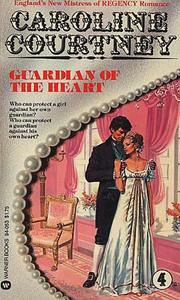 Cover of: Guardian of the heart by Caroline Courtney
