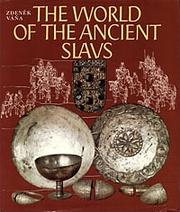 Cover of: The world of the ancient Slavs