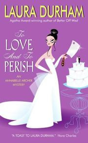 Cover of: To Love and To Perish | Laura Durham