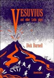 Cover of: Vesuvius and other Latin plays | Dick Burnell