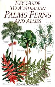 Cover of: Key guide to Australian palms, ferns, and allies