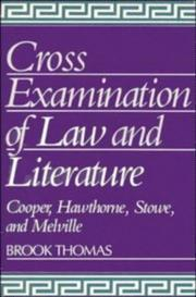 Cover of: Cross-Examinations of Law and Literature