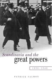 Cover of: Scandinavia and the great powers, 1890-1940 | Patrick Salmon