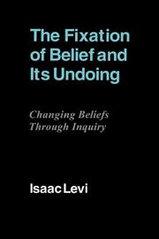 Cover of: The fixation of belief and its undoing