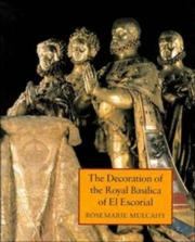 Cover of: The decoration of the royal basilica of El Escorial | Rosemarie Mulcahy