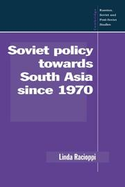 Cover of: Soviet policy towards South Asia since 1970