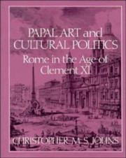 Papal art and cultural politics by Christopher M. S. Johns
