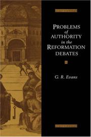 Cover of: Problems of Authority in the Reformation Debates