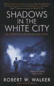 Cover of: Shadows in the White City