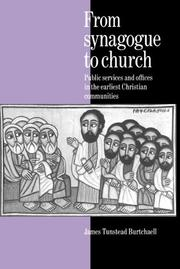 Cover of: From synagogue to church | James Tunstead Burtchaell