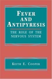 Cover of: Fever and antipyresis | K. E. Cooper