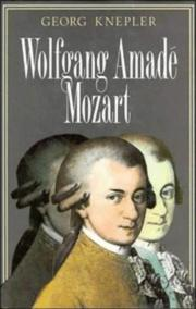Wolfgang Amadé Mozart by Georg Knepler