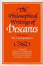 Cover of: The Philosophical Writings of Descartes (Volume 3: The Correspondence | RenГ© Descartes