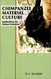 Cover of: Chimpanzee material culture | W. C. McGrew