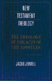 Cover of: The theology of the Acts of the Apostles