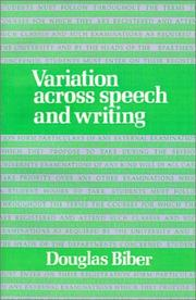 Cover of: Variation across Speech and Writing | Douglas Biber