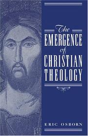 Cover of: The emergence of Christian theology