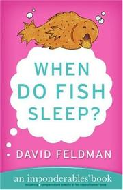 Cover of: When do fish sleep? | Feldman, David