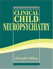 Cover of: Clinical child neuropsychiatry | Christopher Gillberg