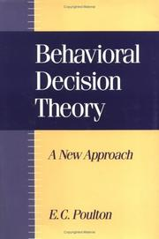 Cover of: Behavioral decision theory | E. C. Poulton