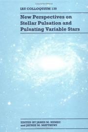 Cover of: New perspectives on stellar pulsation and pulsating variable stars | IAU Colloquium (139th 1992 Victoria, British Columbia)