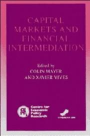 Cover of: Capital markets and financial intermediation