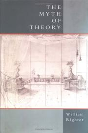 Cover of: The myth of theory | William Righter