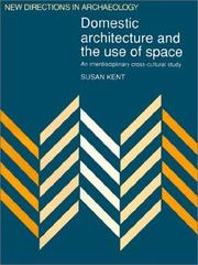 Cover of: Domestic Architecture and the Use of Space | Susan Kent