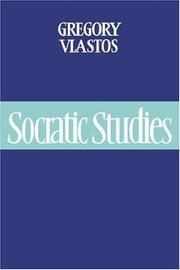 Cover of: Socratic studies | Gregory Vlastos