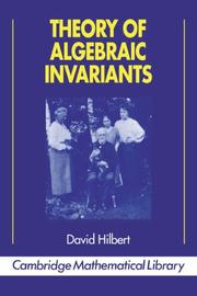 Cover of: Theory of algebraic invariants