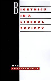Cover of: Bioethics in a liberal society