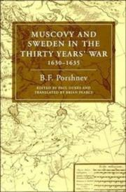 Cover of: Muscovy and Sweden in the Thirty Years' War, 1630-1635