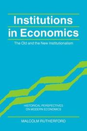 Cover of: Institutions in economics | Malcolm Rutherford